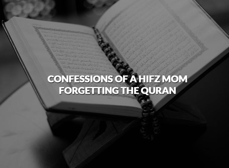 confessionsofahifzmom-forgettingthequran
