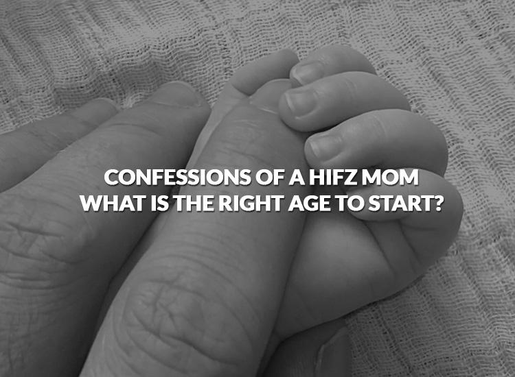 confessionsofahifzmom-whatistherightagetostart